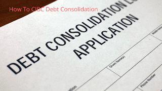 How To CIBC Debt Consolidation