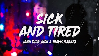 Iann Dior Sick and Tired English song with lyrics