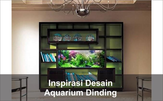 aquarium dinding rumah
