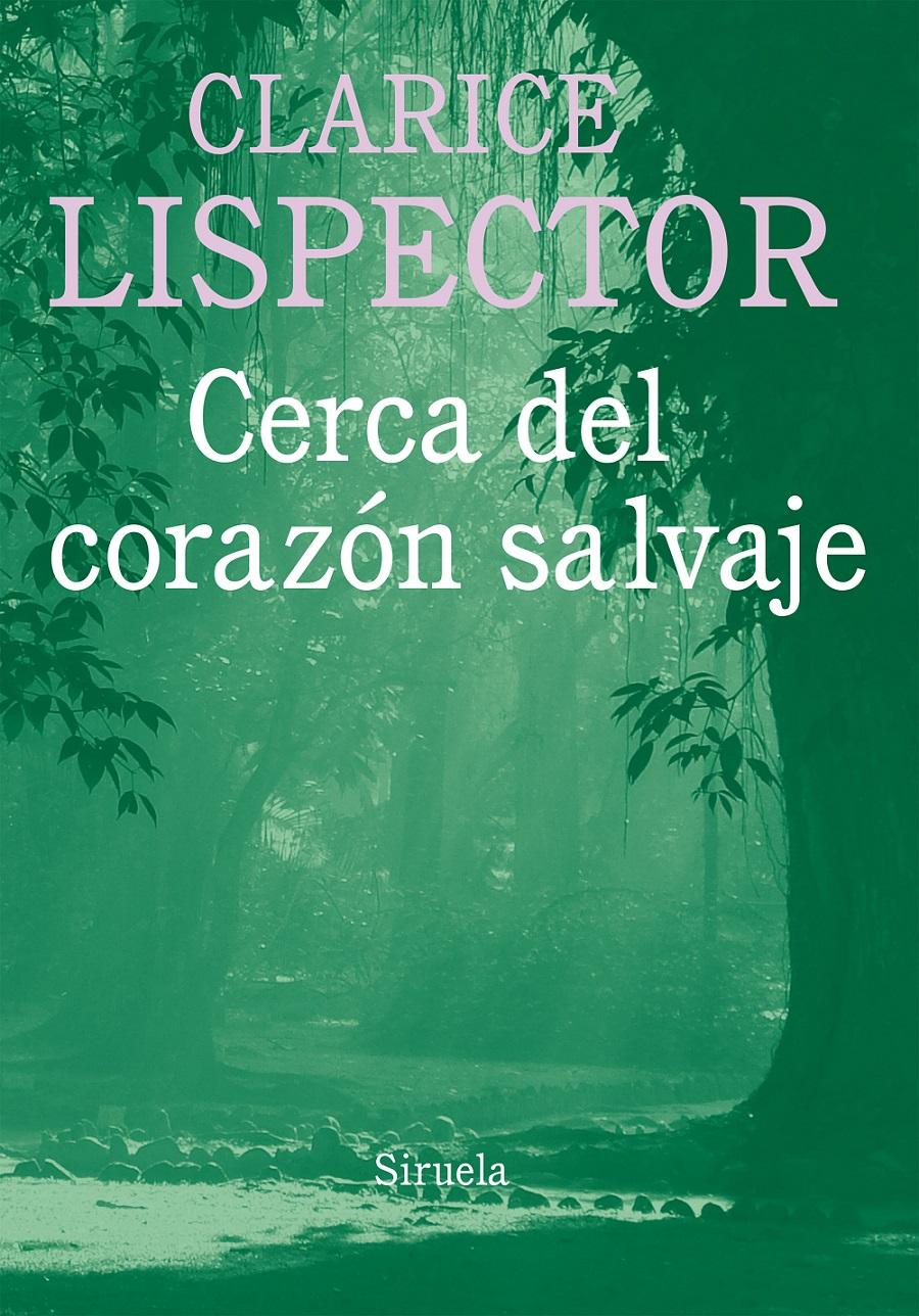 https://laantiguabiblos.blogspot.com.es/2017/11/cerca-del-corazon-salvaje-clarice.html