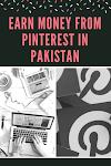 how to earn money from pinterest in pakistan Best Guide 