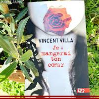 Livre Blog Purplerain • Je mangerai ton coeur - Vincent Villa