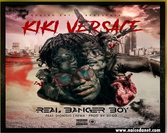 Kiki Versace - Real Banger Boy [Prod. By Dj Gó]