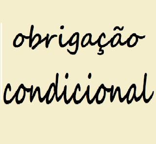 obrigação condicional