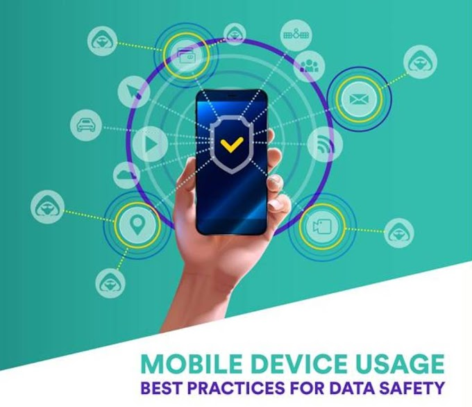 Top 6 Best Practices For Mobile Data Safety and Mobile Device Usage in 2020