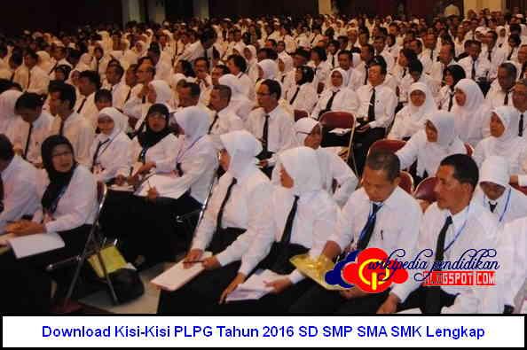 Download Kisi-Kisi PLPG Tahun 2016 SD SMP SMA SMK Lengkap