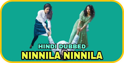 Ninnila Ninnila Hindi Dubbed Movie