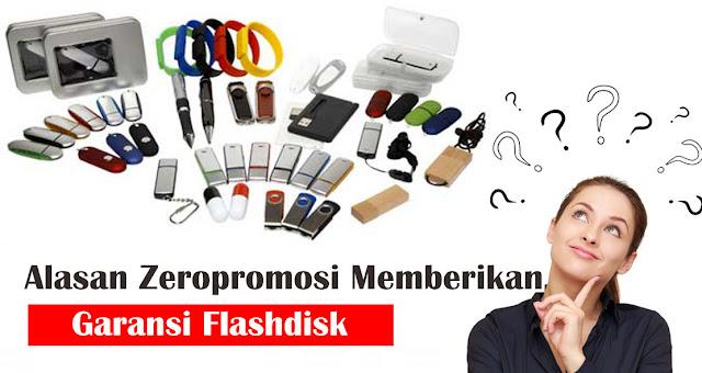 Alasan Zeropromosi Memberikan Garansi Flashdisk