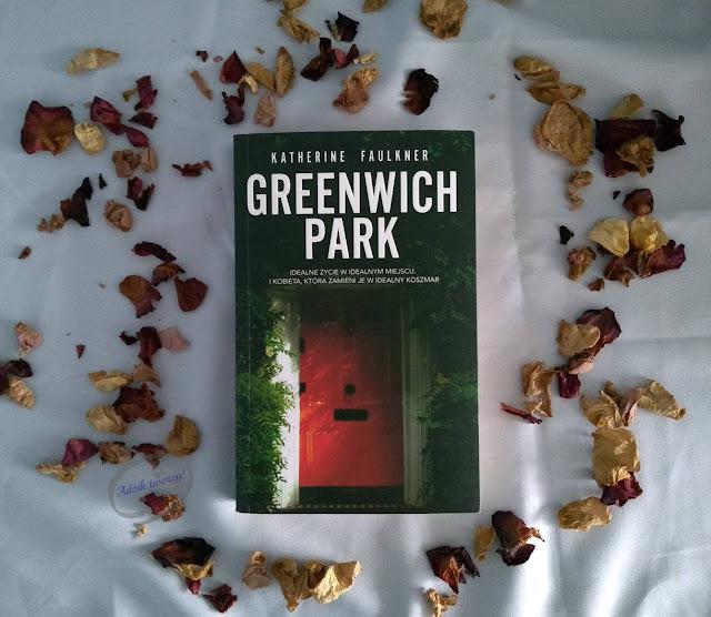 """Opinia o książce """"Greenwich Park"""" Katherine Faulkner - Adzik tworzy"""