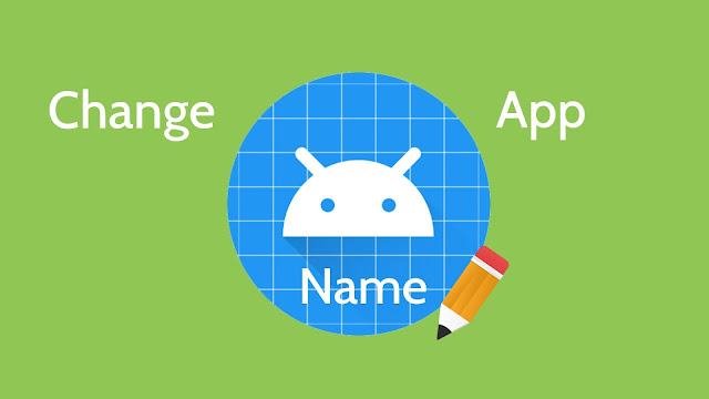 Change app names on Android phone