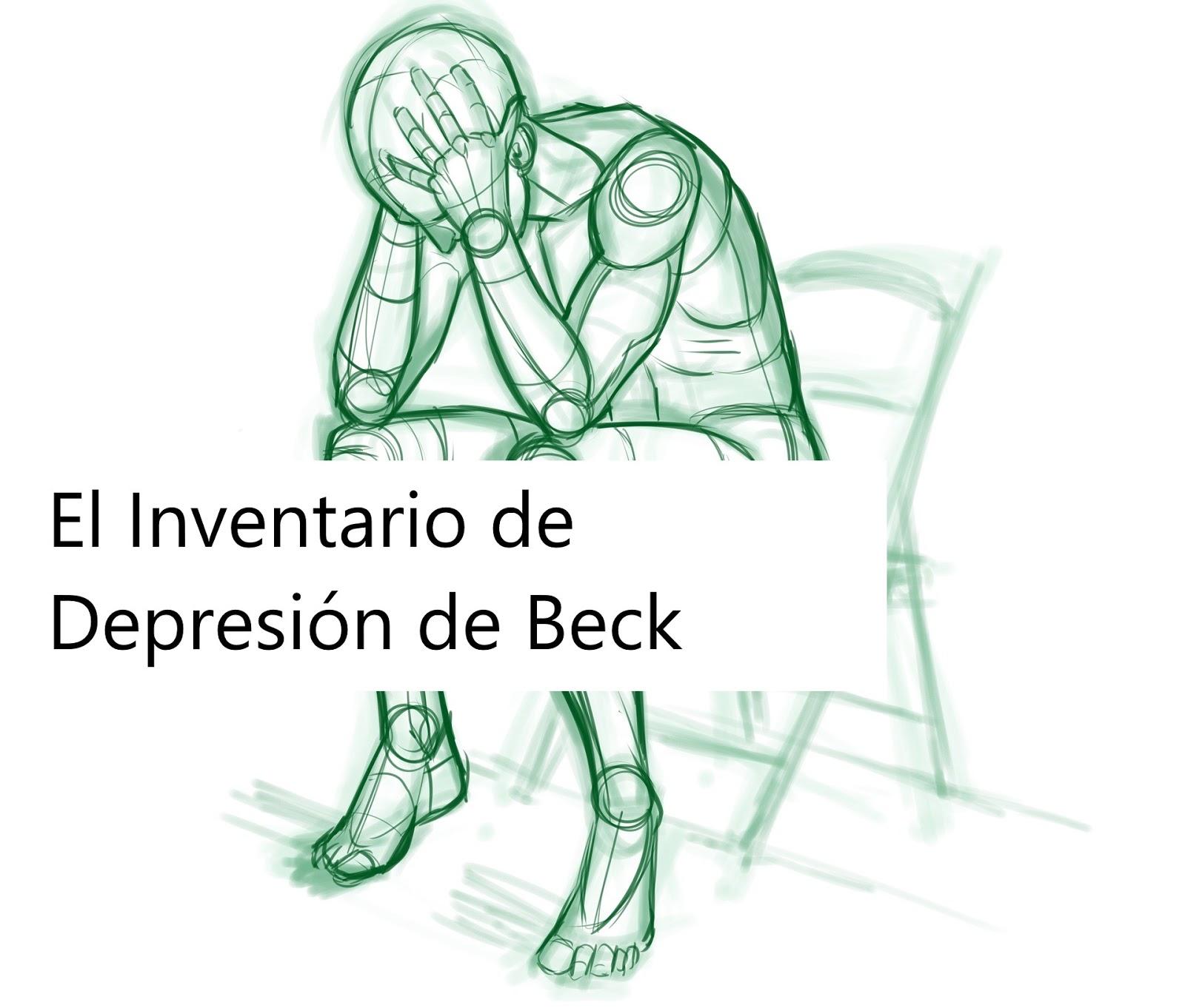 El Inventario de Depresión de Beck.