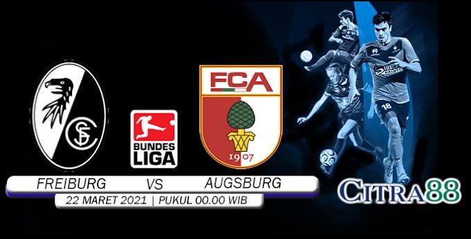 PREDIKSI FREIBURG VS AUGSBURG 22 MARET 2021