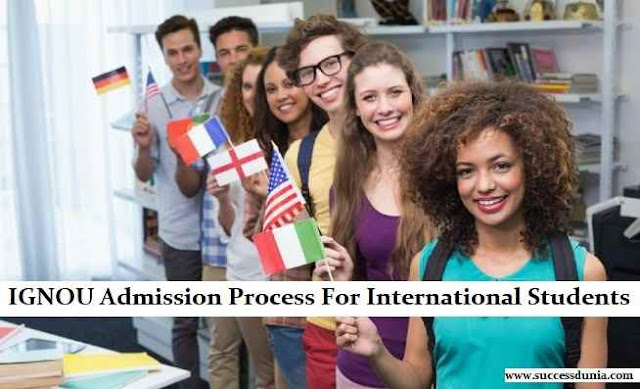 IGNOU Admission Process For International Students
