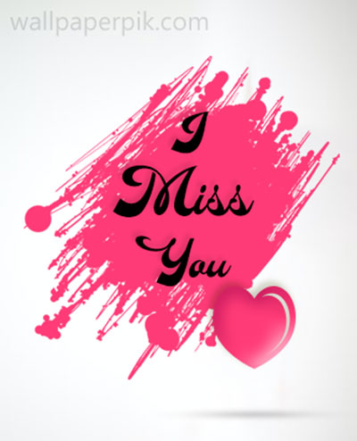 i miss you image hd for boy friend
