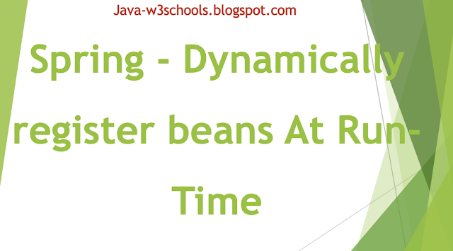 Spring - Dynamically register beans (At Run-Time)