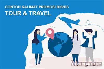 contoh kalimat promosi tour travel