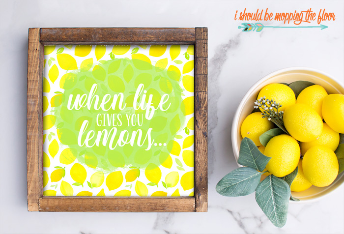 Free When Life Gives You Lemons Printables