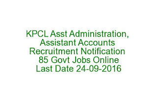 KPCL Assistant Administration, Asst Accounts Recruitment Notification 2016 85 Govt Jobs Online Last Date 24-09-2016