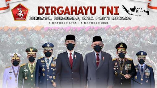 Dirgahayu TNI Ke - 76 Tahun 2021