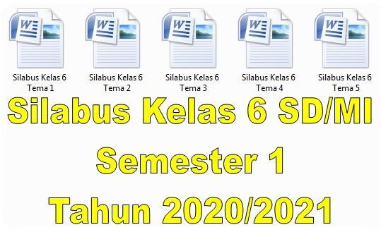 Silabus Kelas 6 SD/MI Semester 1 Tahun 2020/2021 - Guru Krebet 3