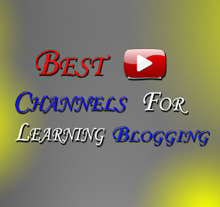 best youtube channels for learning blogging