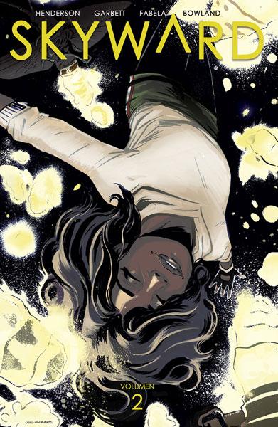 Comic: Review de Skyward Vol.2 de Joe Henderson y Lee Garbett, Norma Editorial