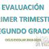 EVALUACIÓN PRIMER TRIMESTRE 2° PRIMARIA CICLO ESCOLAR 2018-2019.
