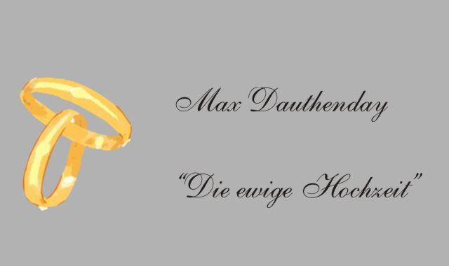 Gedichte Und Zitate Fur Alle M Dauthenday Die Ewige Hochzeit