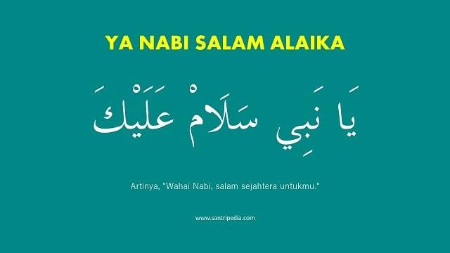 Lirik Ya Nabi Salam Alaika - Mahalul Qiyam - Arab dan Artinya