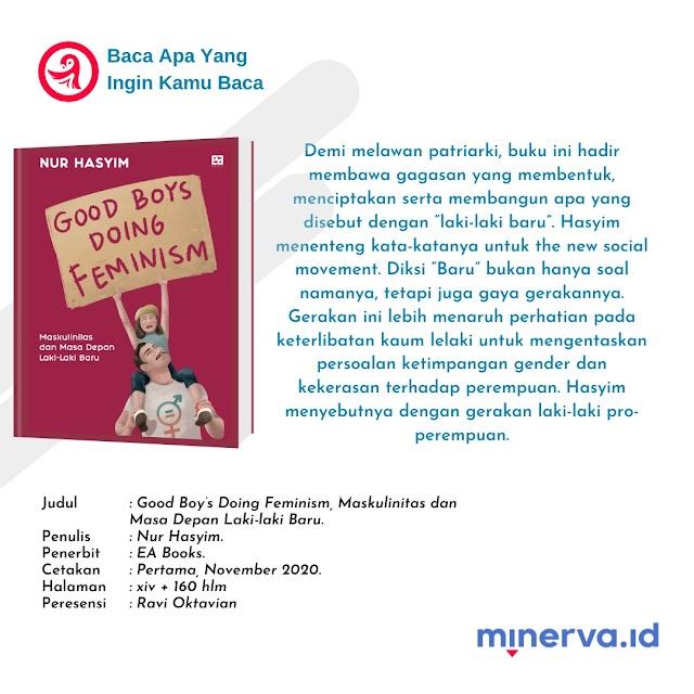Laki-Laki Baru Untuk Kesetaraan Gender   Resensi Buku Good Boy's Doing Feminism, Maskulinitas dan Masa Depan Laki-laki Baru