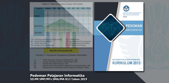 Pedoman Pelajaran Informatika SD-MI SMP-MTs SMA-MA K13 Tahun 2019