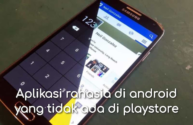 Aplikasi rahasia di android yang tidak ada di playstore