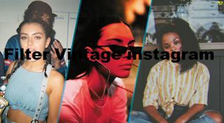 Vintage filter instagram | Cara dapatkan filter vintage instagram