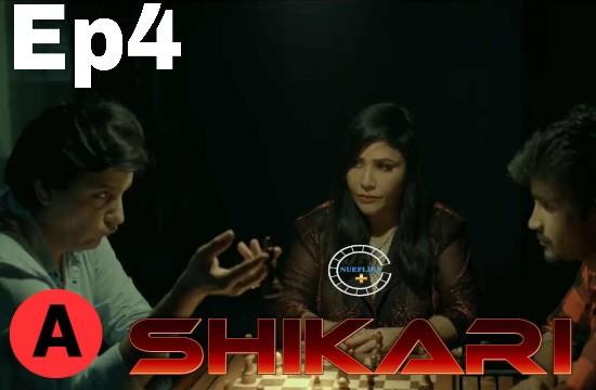 Shikari (2021) - NueFliks Hot Webseries (s01ep04)