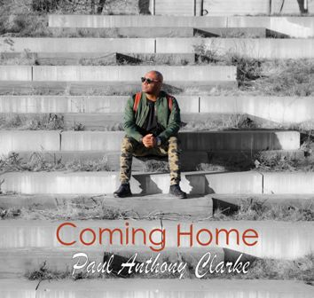 Music Video: Paul Anthony Clarke - ''Coming Home''    @paulanthonycla1