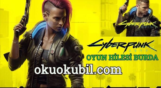 Cyberpunk 2077 Night City Oyun Hileleri 2020