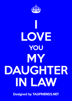 daughter in law i love you+tagafriend+tags+posters