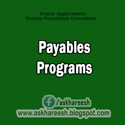 Payables Concurrent Programs | AskHareesh Blog on Oracle