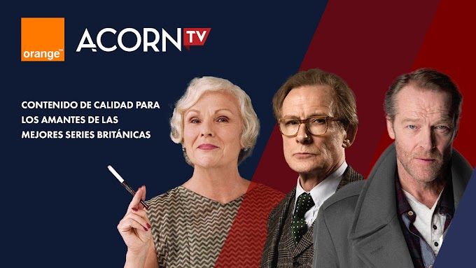 Orange incorpora a su oferta Acorn TV y sus series británicas