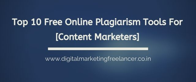 Plagiarism Tools for Content Marketers