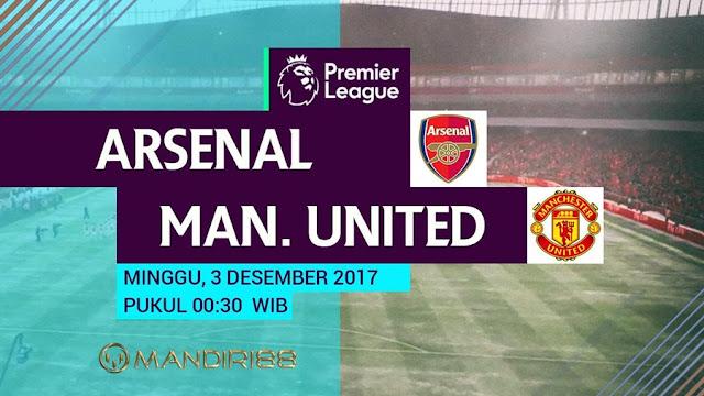 Prediksi Bola : Arsenal Vs Manchester United , Minggu 03 Desember 2017 Pukul 00.30 WIB