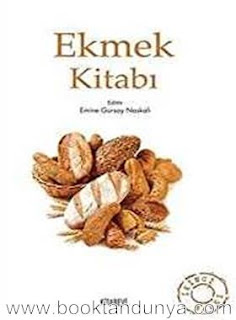 Emine Gürsoy Naskali - Ekmek Kitabı