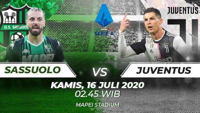 Prediksi Sassuolo Vs Juventus, Kamis 16 Juli 2020 Pukul 02.45 WIB @ RCTI