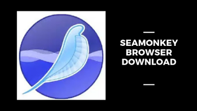 Seamonkey Browser Download