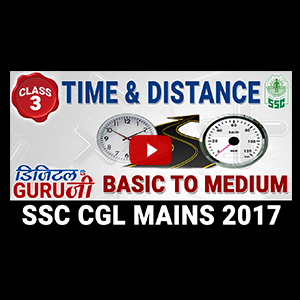 Time & Distance| Basic To Medium | Maths | Class 3 | SSC CGL MAINS 2017 | Digital Guru Ji