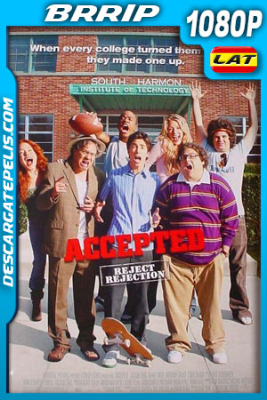 Accepted (2006) 1080p BRrip Latino – Ingles