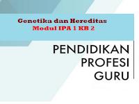 Genetika dan Hereditas - Modul IPA 1 KB 2