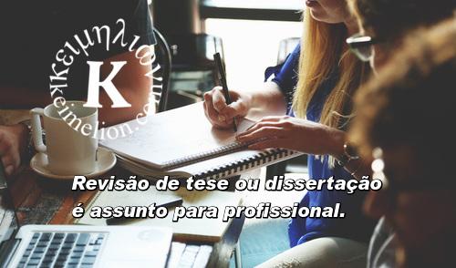 Revisores qualificados para texto acadêmico: Keimelion.