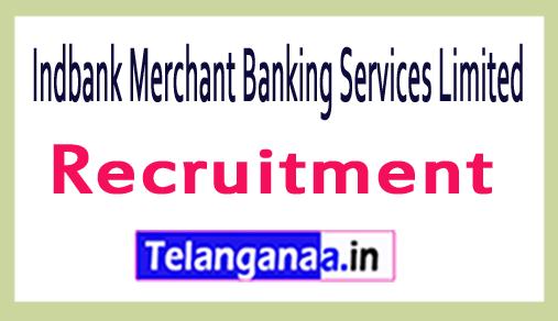 Indbank Merchant Banking Services Limited Recruitment