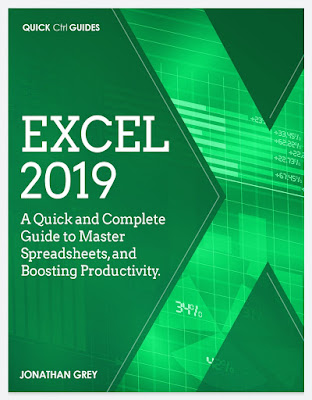 [Free ebook PDF]Excel 2019: A Quick and Complete Guide to Master Spreadsheets, and Boosting Productivity. (Quick Ctrl Guides) by Grey, Jonathan